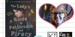 3 Reasons To Read…The Lady's Guide to Petticoats and Piracy by Mackenzi Lee
