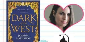 Dark of the West by Joanna Hathaway