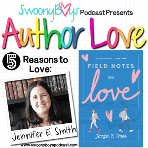 5 Reasons to Love Jennifer E Smith
