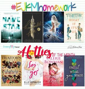 July EJKMHomework and Hotties of the Month