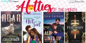 August Hotties of the Month