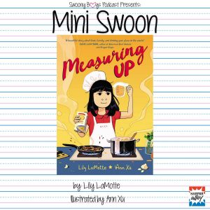 Mini Swoons on Swoony Boys Podcast featuring Measuring Up by Lily LaMotte