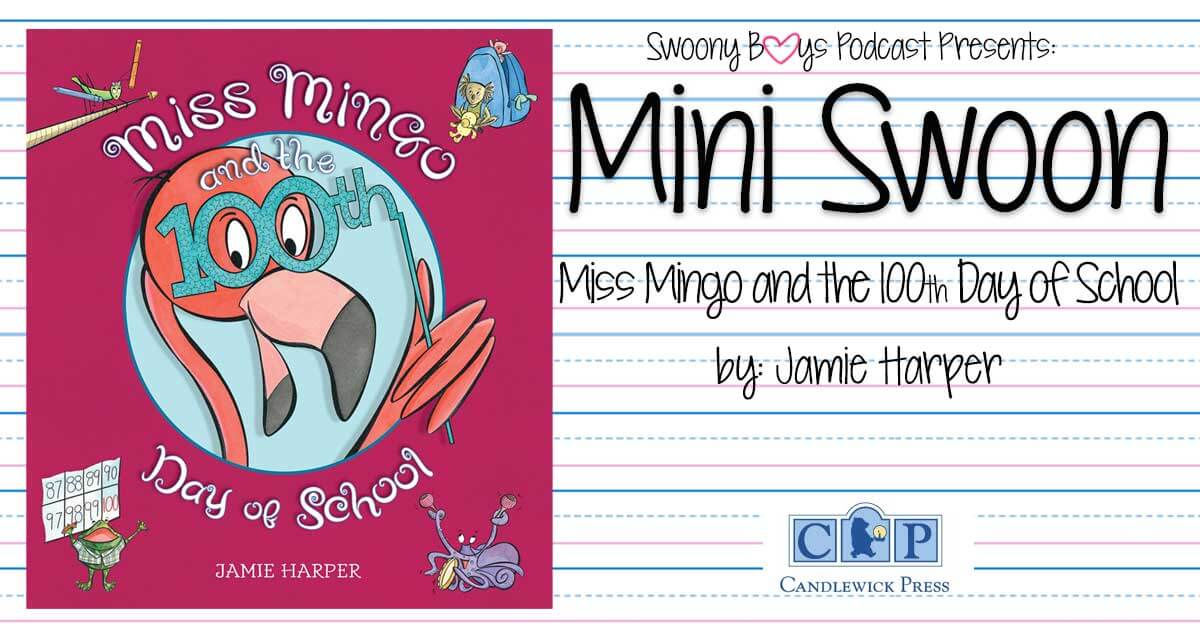 Miss Mingo and the 100th day of School by Jamie Harper