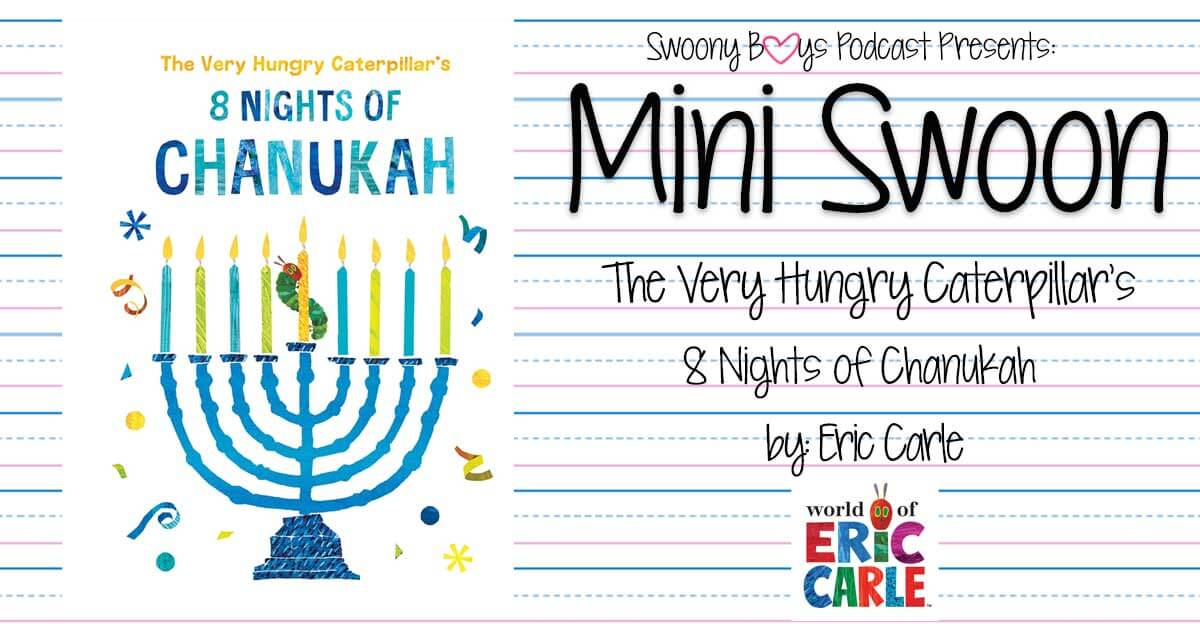 The Very Hungry Caterpillar's 8 Nights of Chanukah by Eric Carle