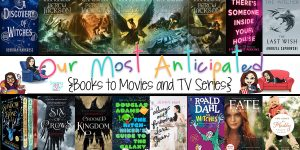 Our Most Anticipated Books to Screen